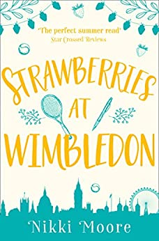 Strawberries at Wimbledon (A Short Story) (Love London Series) by [Moore, Nikki]