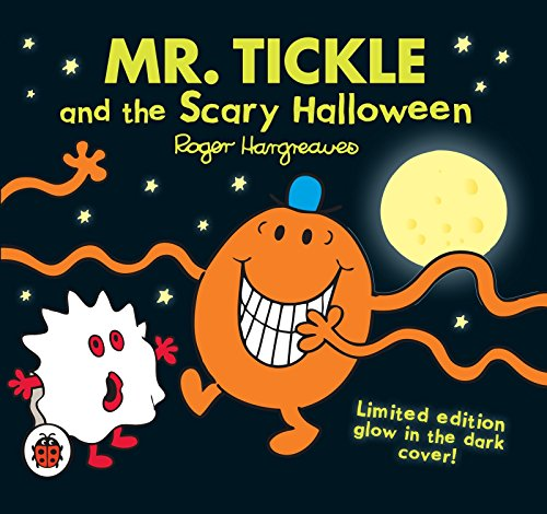 By Roger Hargreaves - Mr. Tickle and the Scary Halloween (Mr. Men & Little Miss Celebrations)