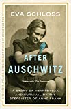 After Auschwitz: A story of heartbreak and survival by the stepsister of Anne Frank (Extraordinary Lives, Extraordinary Stories of World War Two Book 1) (English Edition)