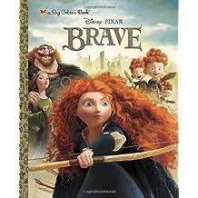 Brave Big Golden Book (Disney/Pixar Brave) (a Big Golden Book) by RH Disney (2012) Hardcover