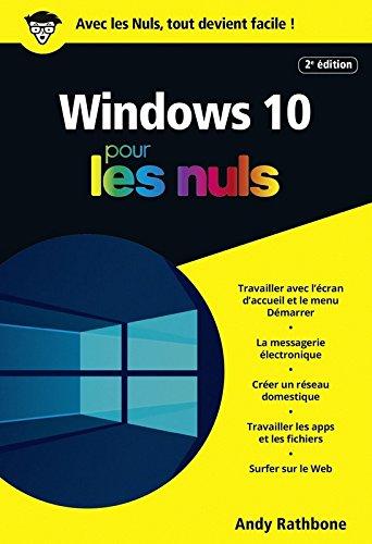 Windows 10 pour les Nuls poche, 2e édit...