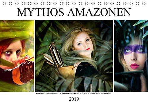 14 Amazonen (Mythos Amazonen (Tischkalender 2019 DIN A5 quer): Wagemutige Kriegerinnen (Monatskalender, 14 Seiten ) (CALVENDO Kunst))