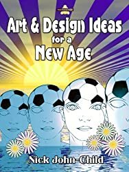 Art & Design Ideas for a New Age