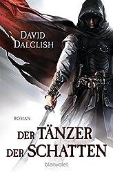 Der Tänzer der Schatten: Roman (Wächter-Serie 1)