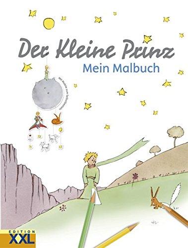 Der Kleine Prinz: Mein Malbuch (Der Kleine Prinz Malbuch)