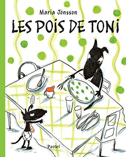 Les pois de Toni / Maria Jönsson   Jönsson, Maria (1958-....). Auteur