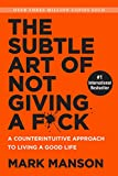 #1: The Subtle Art of Not Giving a F*ck