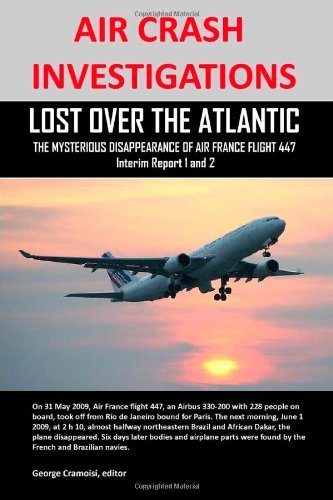 air-crash-investigations-lost-over-the-atlantic-the-mysterious-disappearance-of-air-france-flight-44