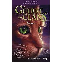 3. La guerre des clans II : Aurore (03)