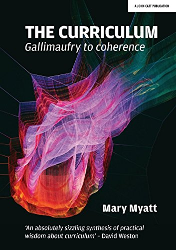 Download pdf the curriculum gallimaufry to coherence ebook epub download pdf the curriculum gallimaufry to coherence ebook epub book by mary myatt fandeluxe Images