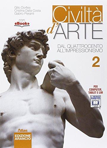 Civiltà d'arte. Ediz. arancio. Per le Scuole superiori. Con e-book. Con espansione online: 2