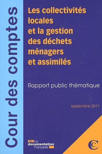 Les collectivités locales et la gestion des déchets ménagers et assimilés - Septembre 2011