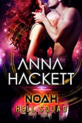 Noah: Scifi Alien Invasion Romance (Hell Squad Book 6) (English Edition)