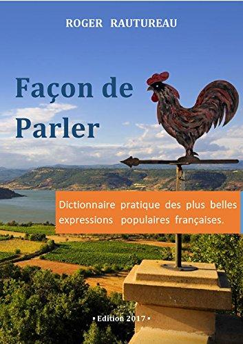 Couverture du livre Façon de parler: Dictionnaire pratique des plus belles expressions françaises