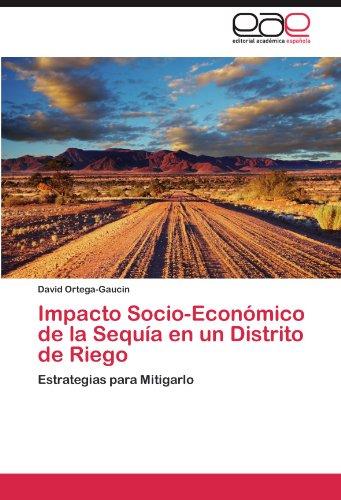 Impacto Socio-Económico de la Sequía en un Distrito de Riego por Ortega-Gaucin David
