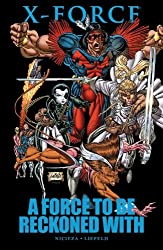 X-Force: A Force to be Reckoned With by Fabian Nicieza (2011-03-30)