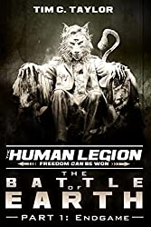 The Battle of Earth Part1: Endgame (The Human Legion Book 6)