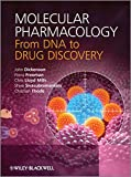 Molecular Pharmacology: From DNA to Drug Discovery
