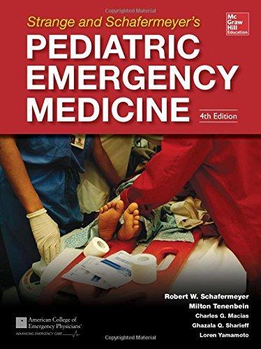 Strange and Schafermeyer's Pediatric Emergency Medicine, Fourth Edition by Ghazala Sharieff (1-Jan-2015) Hardcover
