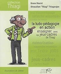 La ludo-pédagogie en action : Enseigner avec les jeux-cadres de Thiagi