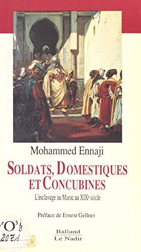 Soldats, domestiques et concubines
