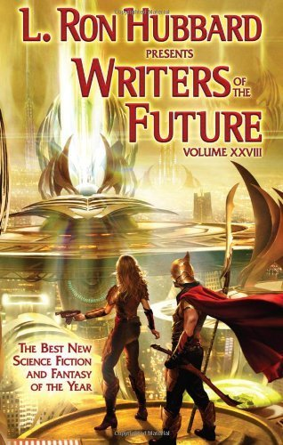 Writers of the Future Volume 28 (L. Ron Hubbard Presents Writers of the Future) by Roy Hardin (2012-06-17)