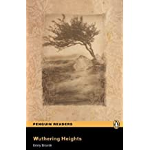 Wuthering Heights, Level 5, Penguin Readers (2nd Edition) (Penguin Readers, Level 5) by Emily Bronte (2008-12-04)