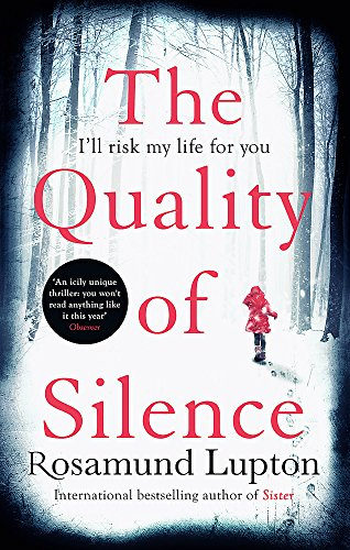 The Quality of Silence: The Richard and Judy and Sunday Times bestseller