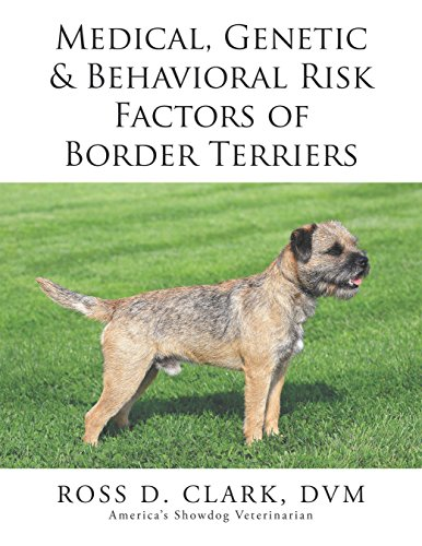 Medical, Genetic & Behavioral Risk Factors of Border Terriers (English Edition) -
