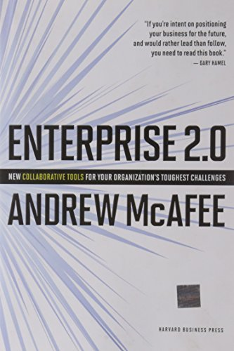 Portada del libro Enterprise 2.0: New Collaborative Tools for Your Organization's Toughest Challenges by Andrew McAfee (2009-11-30)