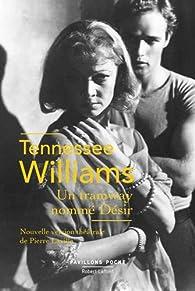 Un tramway nommé Désir par Tennessee Williams
