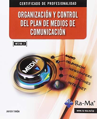 Esta obra está enmarcada dentro del Certificado de Profesionalidad COMM0112 Gestión de Marketing y Comunicación, concretamente desarrollando el módulo formativo MF2188_3 Organización y control del plan de medios de comunicación. Los contenidos de la ...
