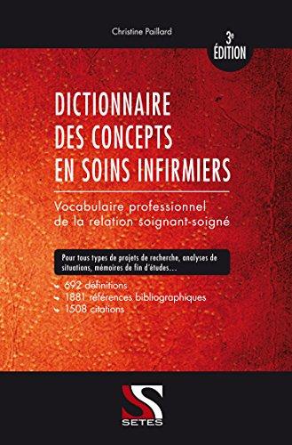 Dictionnaire des concepts en soins infirmiers - 3e édition