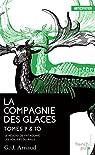 La compagnie des glaces, tome 9 & 10 : Le réseau de patagonie - Les voiliers du rails par Arnaud