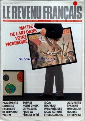 REVENU FRANCAIS (LE) [No 190] du 01/08/1986 - METTEZ DE L'ART DANS VOTRE PATRIMOINE - PLACEMENTS - BERNARD YQUEM - BOURSE - SICAV - PALMARES - ACTUALITES - EPARGNE IMMOBILIER BOURSE ENTREPRISE par Collectif