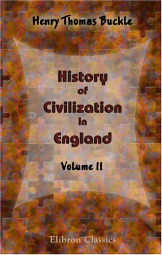 History of Civilization in England: Volume 2 by Henry Thomas Buckle (2001-04-04)
