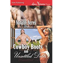 Cowboy Boots and Unsettled Debts [Cowboy Boots 3] (Siren Publishing Lovextreme Forever)