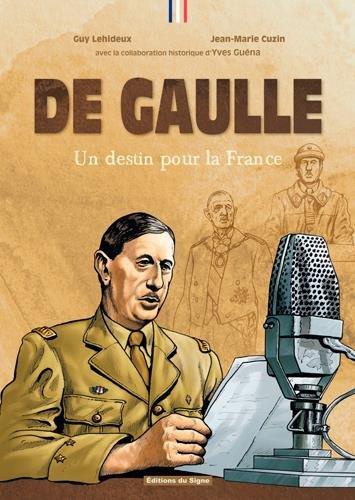 De Gaulle : Un destin pour la France BD