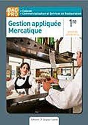 Gestion appliquée Mercatique 1e Bac Pro by Nathalie Montargot (2012-03-29)