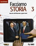 Facciamo storia. Corso di storia per la scuola secondaria di I grado, Volume 3