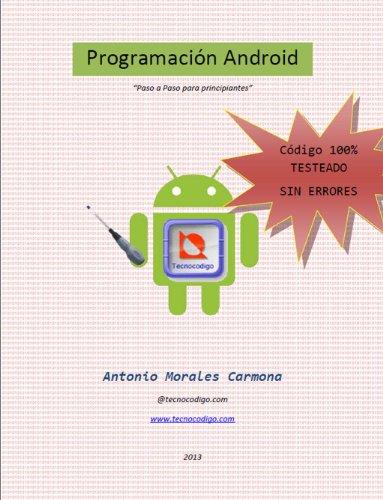 Programación android paso a paso para principiantes (spanish edition)
