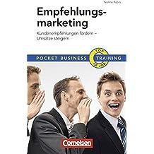 Empfehlungsmarketing: Kundenempfehlungen fördern - Umsätze steigern (Cornelsen Scriptor - Pocket Business)