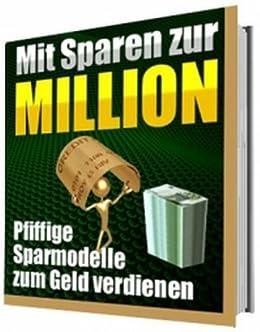 Mit Sparen zur Million von [Tales, Henrico]