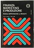 Scarica Libro FINANZA MARKETING E PRODUZIONE Rivista dell Universita L Bocconi Anno II N 1 (PDF,EPUB,MOBI) Online Italiano Gratis