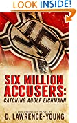 #9: Six Million Accusers: Catching Adolf Eichman