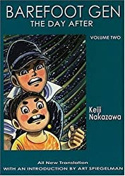 Barefoot Gen, Vol. 2: The Day After by Keiji Nakazawa (2004-09-10)