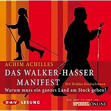 Das Walker-Hasser-Manifest: Warum muss ein ganzes Land am Stock gehen? Die Lauf-Kolumne von Spiegel Online. Lesung