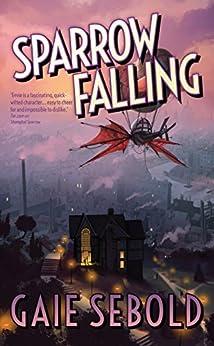 Sparrow Falling (An Evvie Duchen Adventure Book 2) by [Sebold, Gaie]