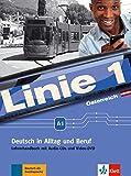 Linie 1 Österreich A1: Deutsch in Alltag und Beruf plus Werte- und Orientierungsmodule. Lehrerhandbuch mit Audio-CDs und Video-DVD (Linie 1 Österreich ... Beruf plus Werte- und Orientierungsmodule)
