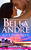 All I Ever Need Is You (Seattle Sullivans #5) (The Sullivans Book 14) (English Edition)